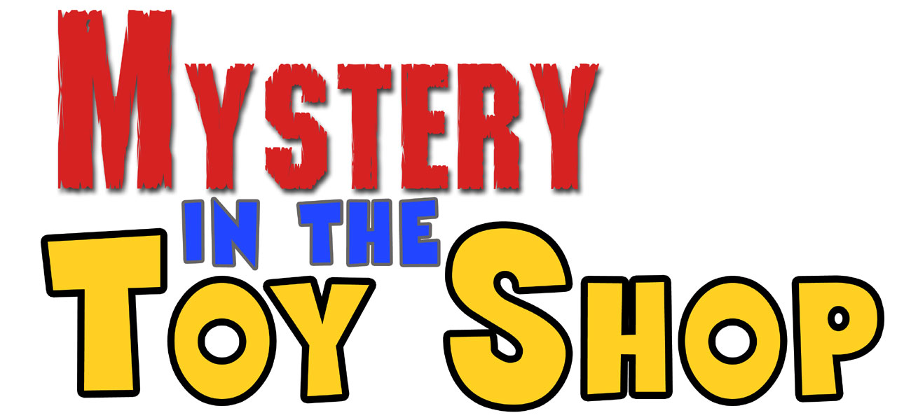 Mystery in the Toy Shop: perfect for 5 to 12 years olds